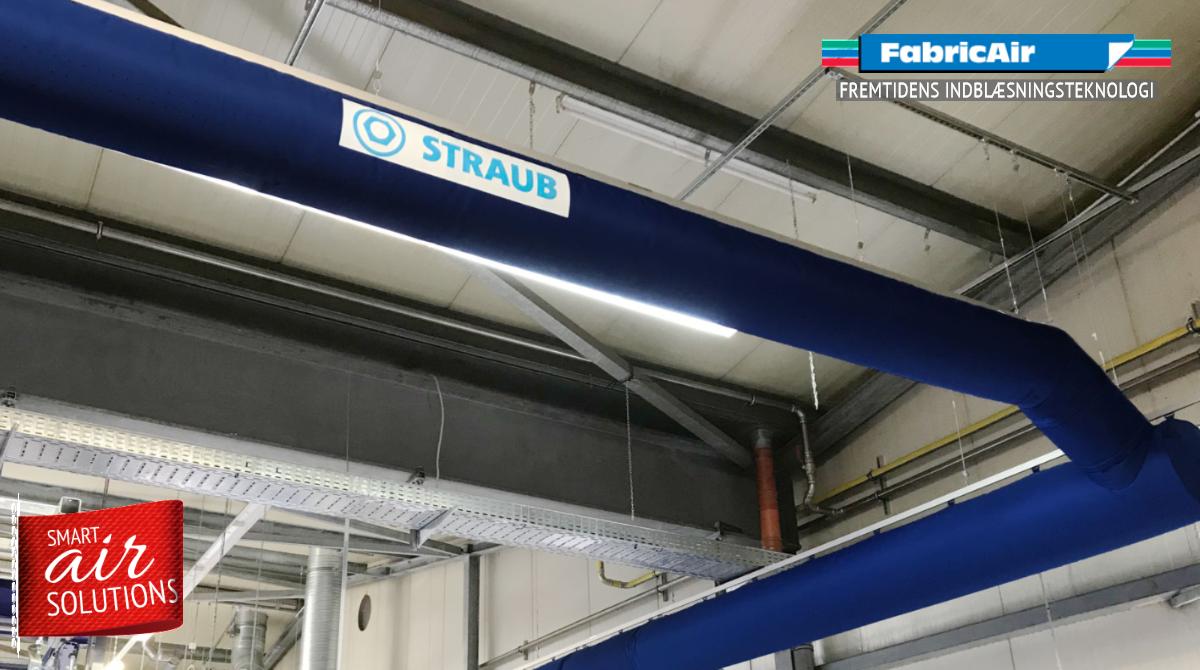 Straub valgte tekstilkanaler til produktionen for at højne medarbejderkomforten