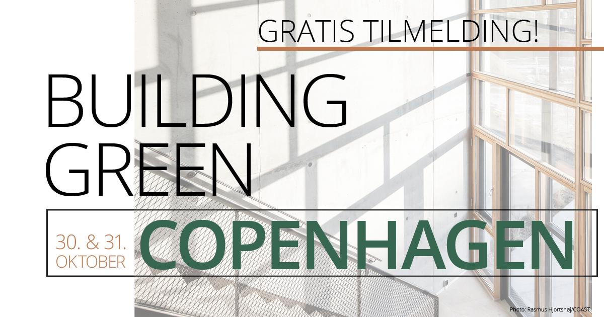 Deltag til Building Green og vær med i fællesskabet. Hent din gratis billet i dag.