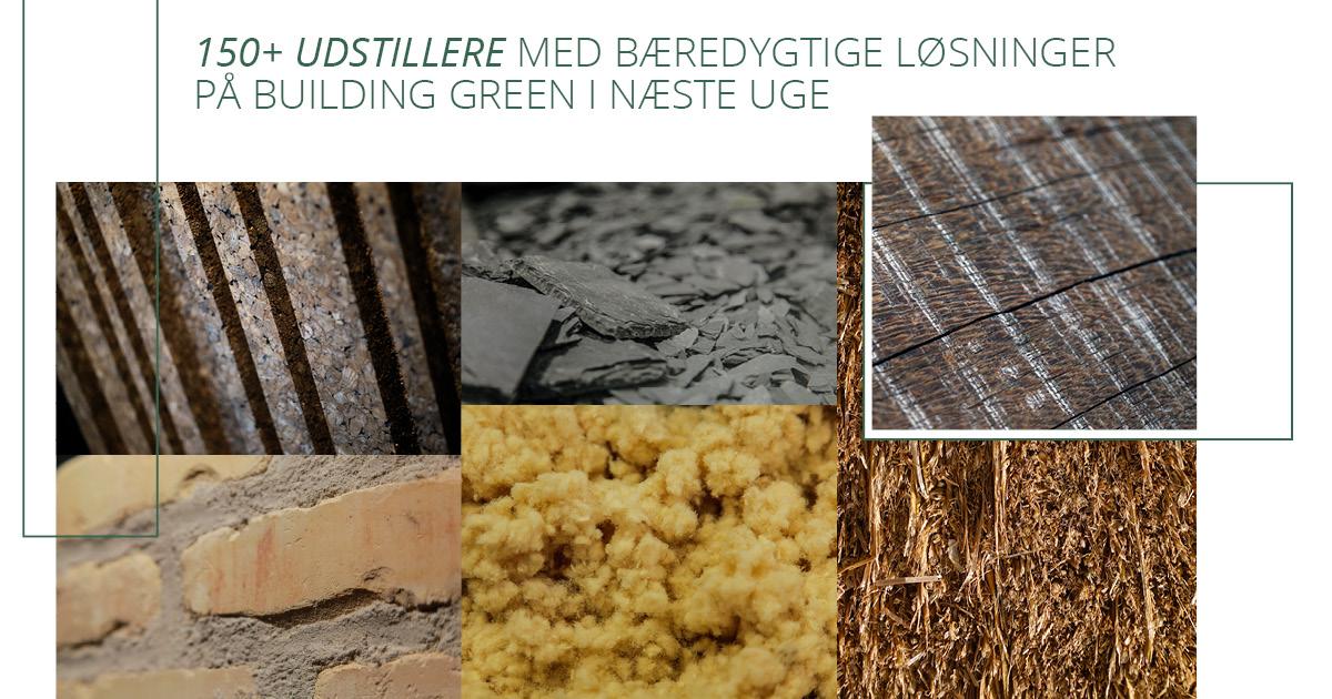 Oplev bæredygtige løsninger til byggeriet til Building Green i Forum